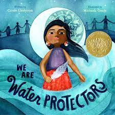 We Are Water Protectors, book cover with young indigenous girl, moon, and water.